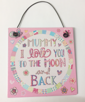 Mummy I Love You To The Moon & Back Metal Sign